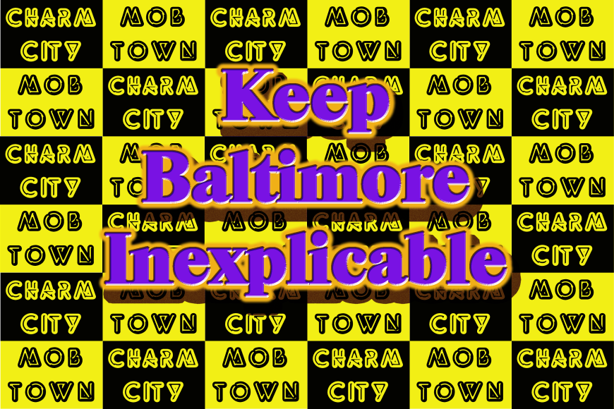Charm CityMobtownGridplusKeep2 copy